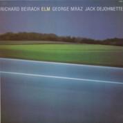 Richard Beirach, George Mraz, Jack DeJohnette: Elm - CD