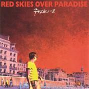 Fischer-Z: Red Skies Over Paradise - Plak