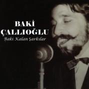 Baki Çallıoğlu: Baki Kalan Şarkılar - CD