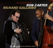 Ron Carter, Richard Galliano: An Evening With: Live At The Theatestubchen Kasse - CD