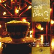Çeşitli Sanatçılar: Cafe De Pera 3 - CD