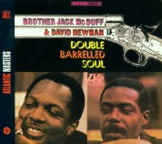 Brother Jack McDuff, David Newman: Double-Barreled Soul - CD