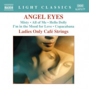 Ladies Only Cafe Strings: Angel Eyes - CD