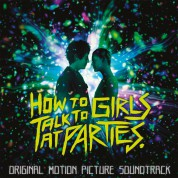 Çeşitli Sanatçılar: How To Talk To Girls At Parties (Limited Numbered Edition - Yellow Vinyl) - Plak