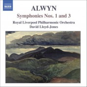 Alwyn: Symphonies Nos. 1 and 3 - CD