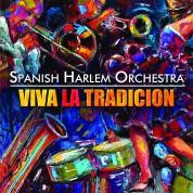 Spanish Harlem Orchestra: Viva La Tradicion - CD