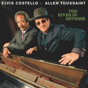 Elvis Costello, Allen Toussaint: The River In Reverse - CD