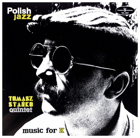 Tomasz Stanko: Music For K (Polish Jazz) - Plak