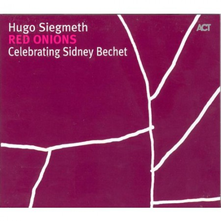 Hugo Siegmeth: Red Onions - CD