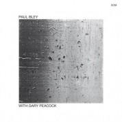 Paul Bley, Gary Peacock: With Gary Peacock - CD