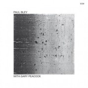 Paul Bley, Gary Peacock: With Gary Peacock - CD