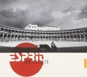 Çeşitli Sanatçılar: Esprit Iberique - CD