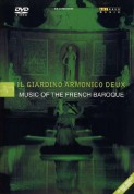 Il Giardino Armonico Deux - Music of the French Baroque - DVD