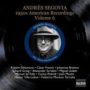 Andrés Segovia: Segovia, Andres: 1950S American Recordings, Vol. 6 - CD