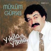 Müslüm Gürses: Yıkıla Yıkıla - CD