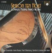 Piano Ensemble, Irene Russo, Fred Oldenburg, Sandra van Veen, Jeroen van Veen: Ten Holt: Complete Multiple Piano Works - CD