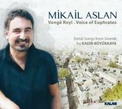 Mikail Aslan: Venge Royi - CD