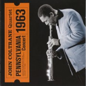 John Coltrane: Pennsylvania 1963 - CD