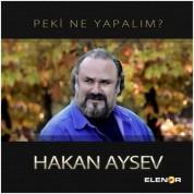 Hakan Aysev: Peki Ne Yapalım ? - CD