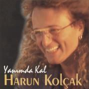 Harun Kolçak: Yanımda Kal - CD