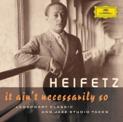 Jascha Heifetz - It Ain't Necessarily So - CD