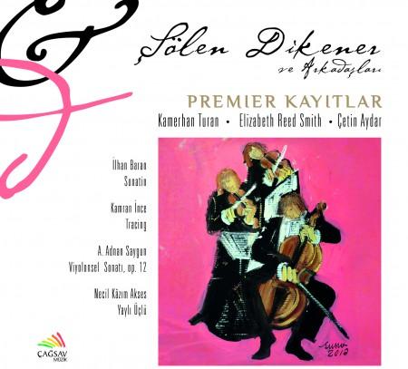 Şölen Dikener: Premier Kayıtlar - CD
