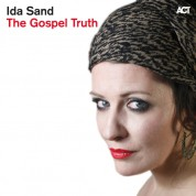Ida Sand: The Gospel Truth - CD