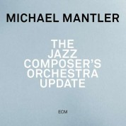 Michael Mantler: The Jazz Composer's Orchestra Update - CD