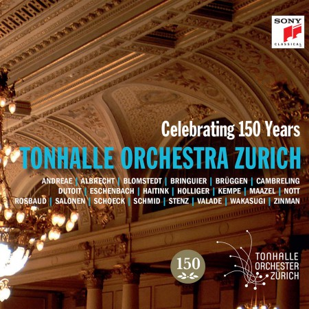 Tonhalle Orchester Zurich: Celebrating 150 Years - CD
