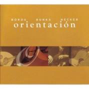 Jost Hecker, Luis Borda, Roman Bunka: Orientación - CD