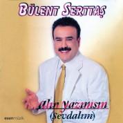 Bülent Serttaş: Alın Yazımsın - CD