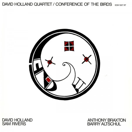 Dave Holland: Conference Of The Birds - Plak