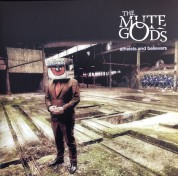 The Mute Gods: Atheists And Believers - Plak