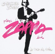 Struber Ztett: Les Noces de Dada: Struber Ztett plays Frank Zappa (live) - CD