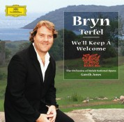 Bryn Terfel, Bryan Davies, Gareth Jones, Orchestra of Welsh National Opera, The Black Mountain Chorus: Bryn Terfel - We'll Keep A Welcome - CD
