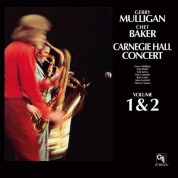 Gerry Mulligan, Chet Baker: Carnegie Hall Concert - Plak