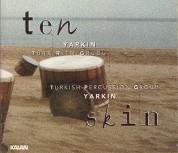 Yarkın Türk Ritm Grubu: Ten - CD