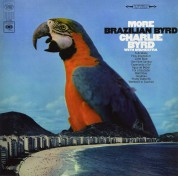 Charlie Byrd: More Brazilian Byrd - Plak
