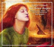 Philharmonischer Chor Dresden, Dresdner Philharmonie, Ralf Weikert: D'Albert: Die Toten Augen - CD