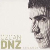 Özcan Deniz: Sevdazede - CD