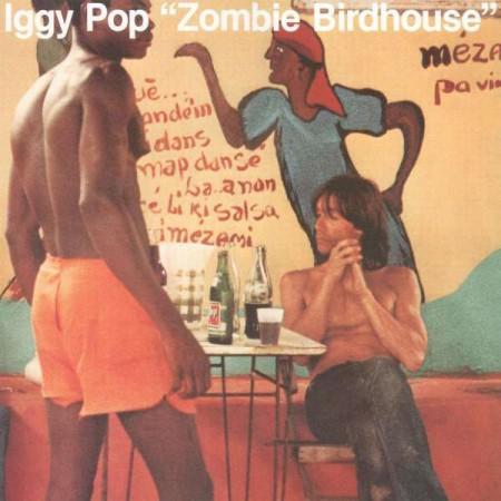 Iggy Pop: Zombie Birdhouse - Plak
