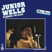 Junior Wells: Pleading The Blues - Plak