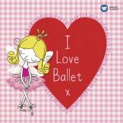 Çeşitli Sanatçılar: I Love Ballet - CD