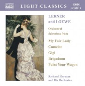Lerner and Loewe: Orchestral Selections - CD