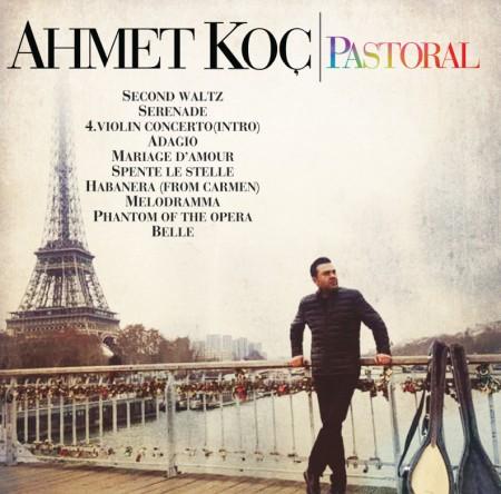 Ahmet Koç: Pastoral - Plak