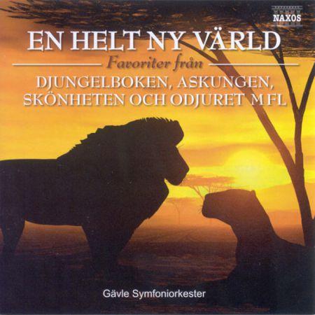 Gävle Symphony Orchestra: Helt Ny Varld (En) (A Whole New World) - Disney Favourites - CD