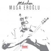 Musa Eroğlu: Mihriban - CD