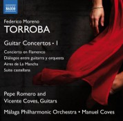 Vicente Coves, Pepe Romero: Torroba: Guitar Concertos, Vol. 1 - CD