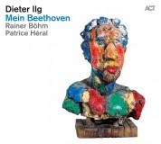 Dieter Ilg: Mein Beethoven - CD