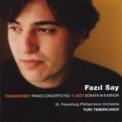 Fazıl Say: Tchaikovsky / Liszt: Piano Concerto No. 1, Sonata in B Minor - CD